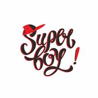 Super jongen. Stijlvolle mode-letters. Baseball pet. Inspirerende belettering voor kleding. Rood. Vector illustratie.