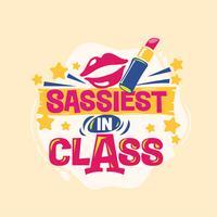 Sassiest in Class Phrase met kleurrijke illustratie. Terug naar school offerte
