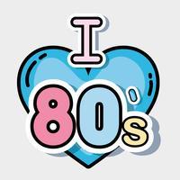 Ik hou van de jaren 80 vector