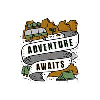 Adventure Quote en goed zeggen voor afdrukken vector