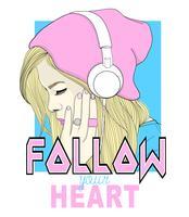 Hand getrokken meisje met beanie en koptelefoon met volg je harttekst vector