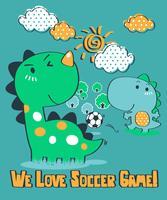 We Love Soccer Game Dinosaur vector
