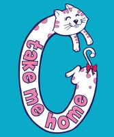 Take Me Home Cat vector