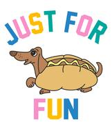 Gewoon voor de lol Hotdog vector