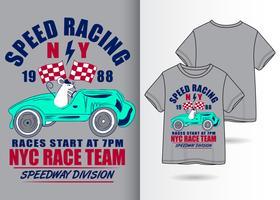 Speed Racing Handgetekend T-shirtontwerp vector