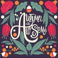 Herfst is geweldig hand belettering poster vector