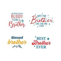 Brother citaat belettering typografie set vector
