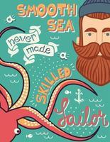 Een gladde zee maakte nooit een bekwame zeemansillustratie
