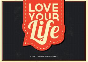 Hou van je leven vector achtergrond