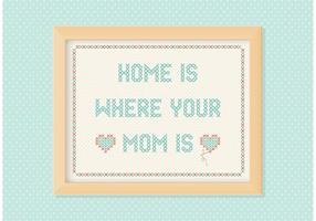 Vrije huis is waar je moeder borduurvector is vector