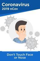 raak het gezicht of de neus niet aan om covid-19 te voorkomen vector