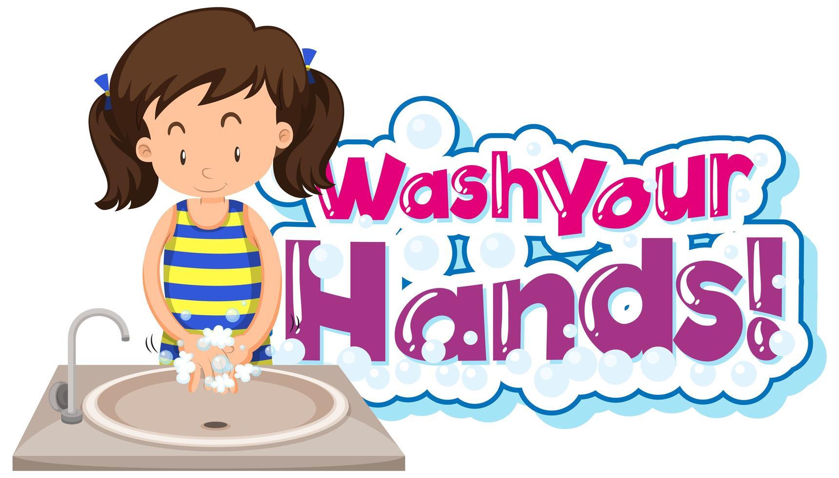 Waschen Sie Ihre Hände Poster mit jungen Mädchen Hände waschen vektor