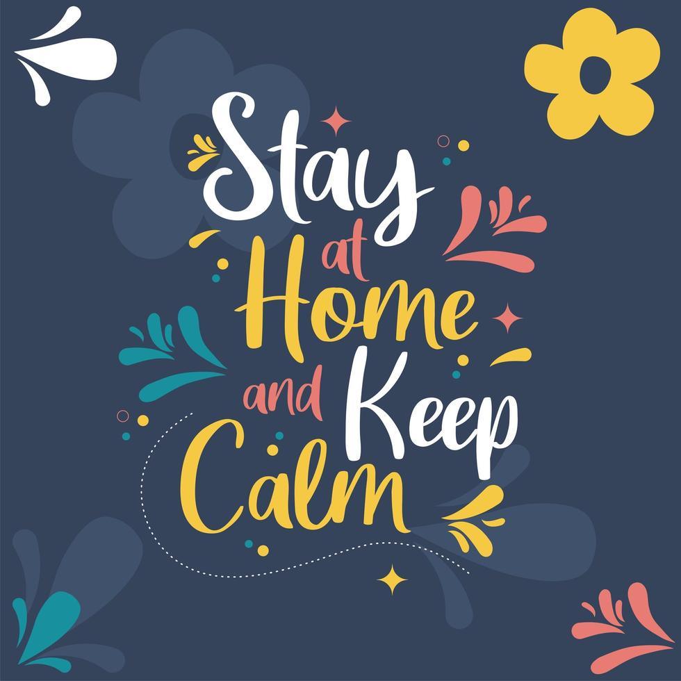 Bleib zu Hause und halte die bunte Karte ruhig vektor
