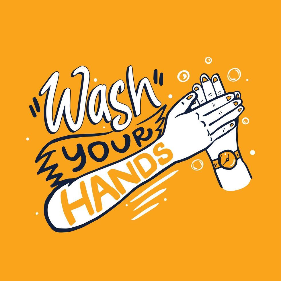Waschen Sie Ihre Hände Schriftzug mit den Händen vektor