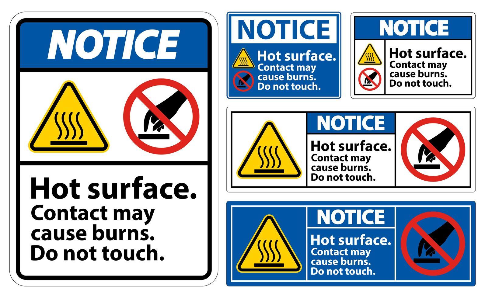 Beachten Sie, dass die heiße Oberfläche das Symbolzeichen nicht berührt vektor