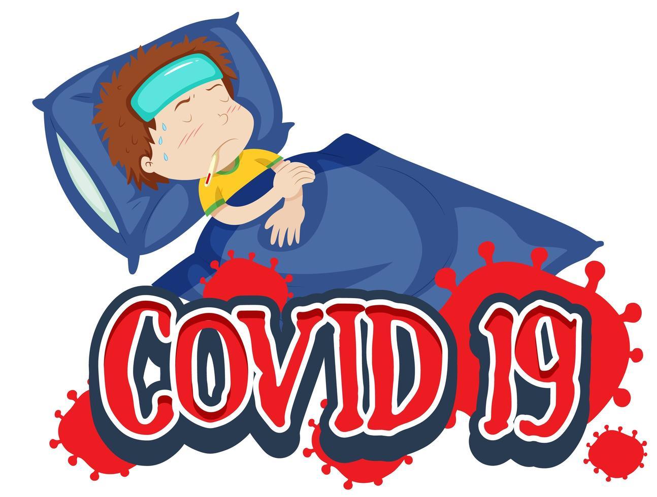 Junge mit Fieber im Bett und Covid 19 Text vektor