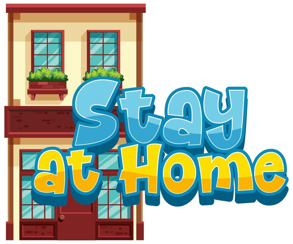 Bleiben Sie zu Hause, um die Verbreitung von Viren zu vermeiden vektor