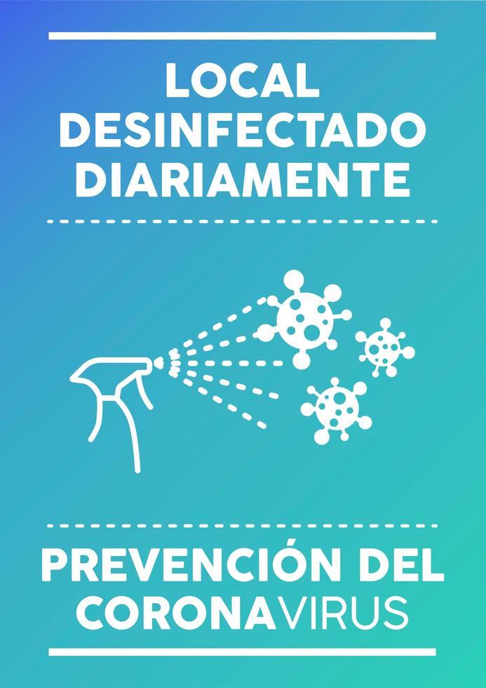 Täglich desinfiziertes Prämissenplakat auf Spanisch. vektor