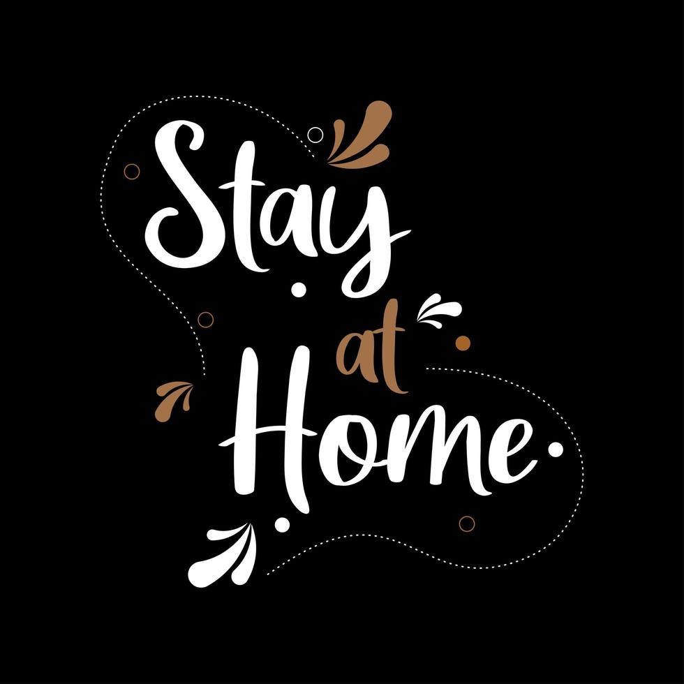 stanna hemma för stil typografi stil vektor