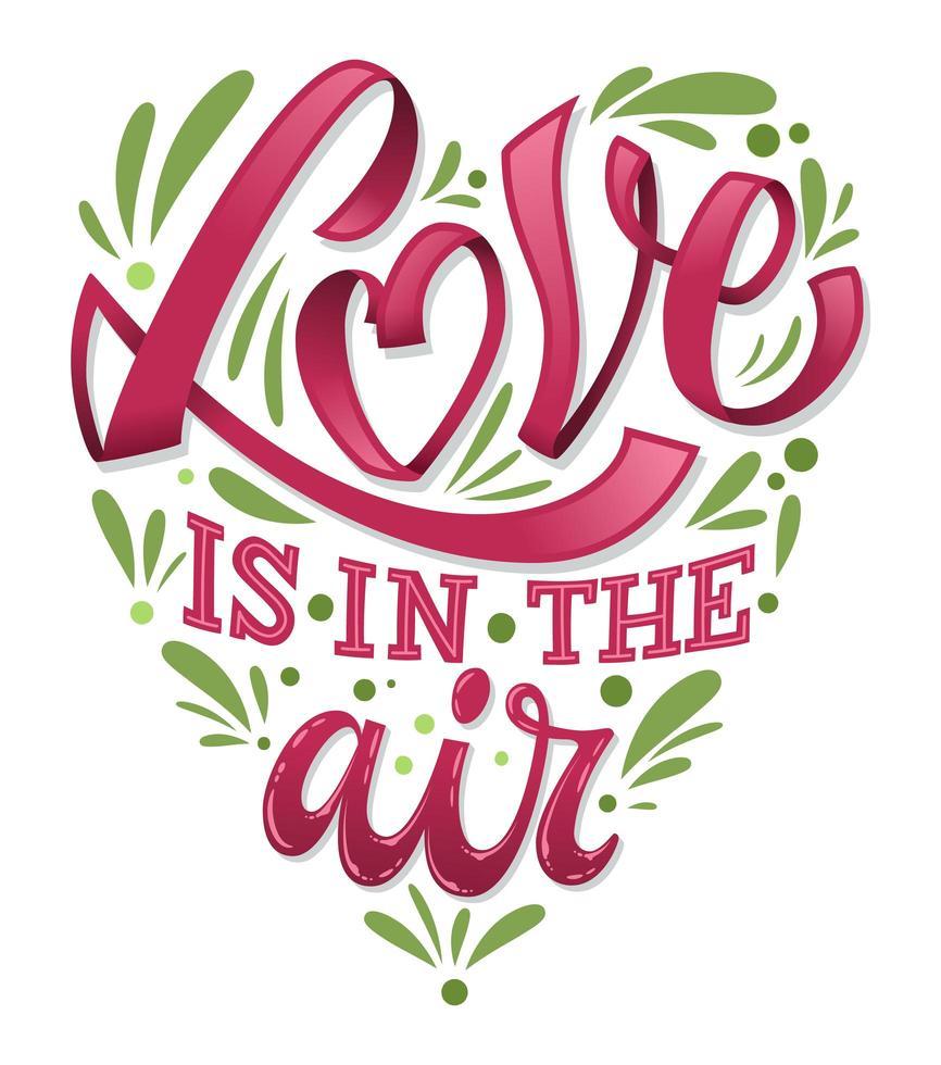 Liebe ist in der Luft. Valentinstag Vektor Schriftzug Illustration.