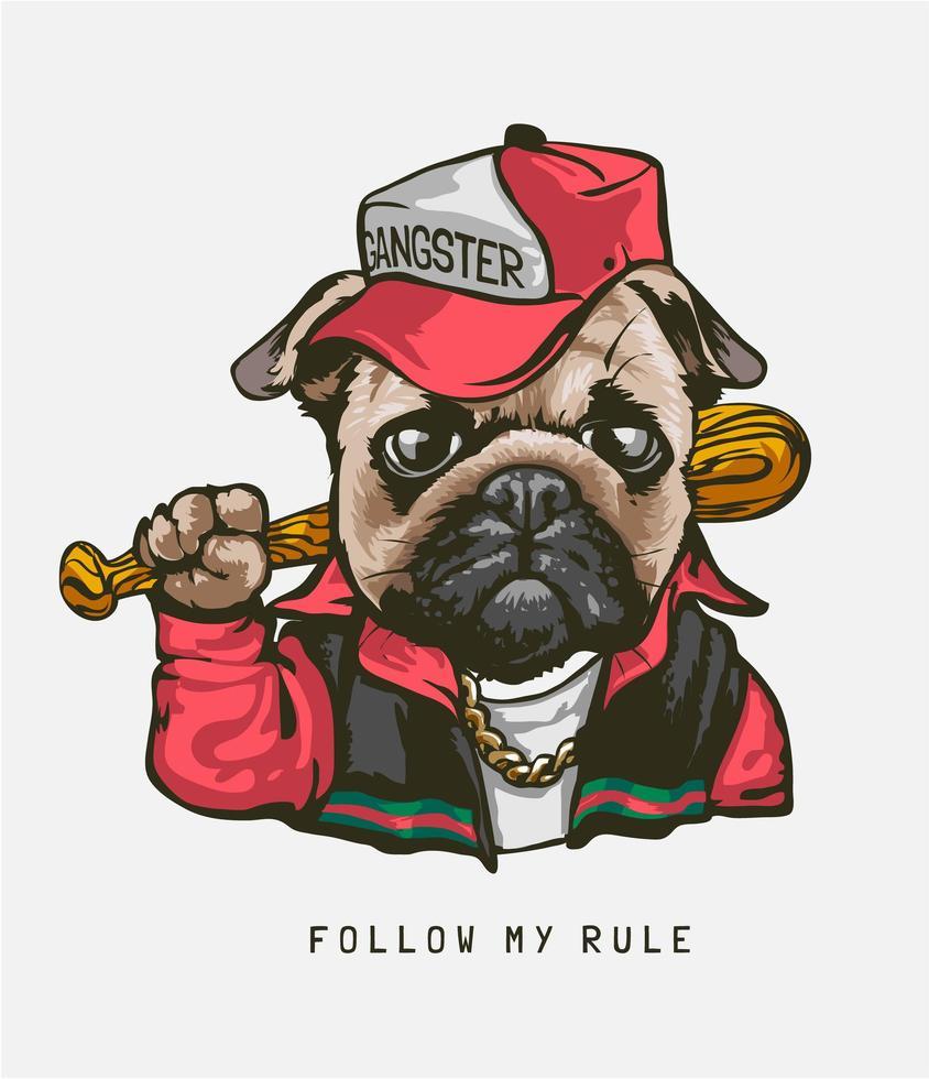 '' följ min regel '' med mopshund i gangsterdräkt vektor