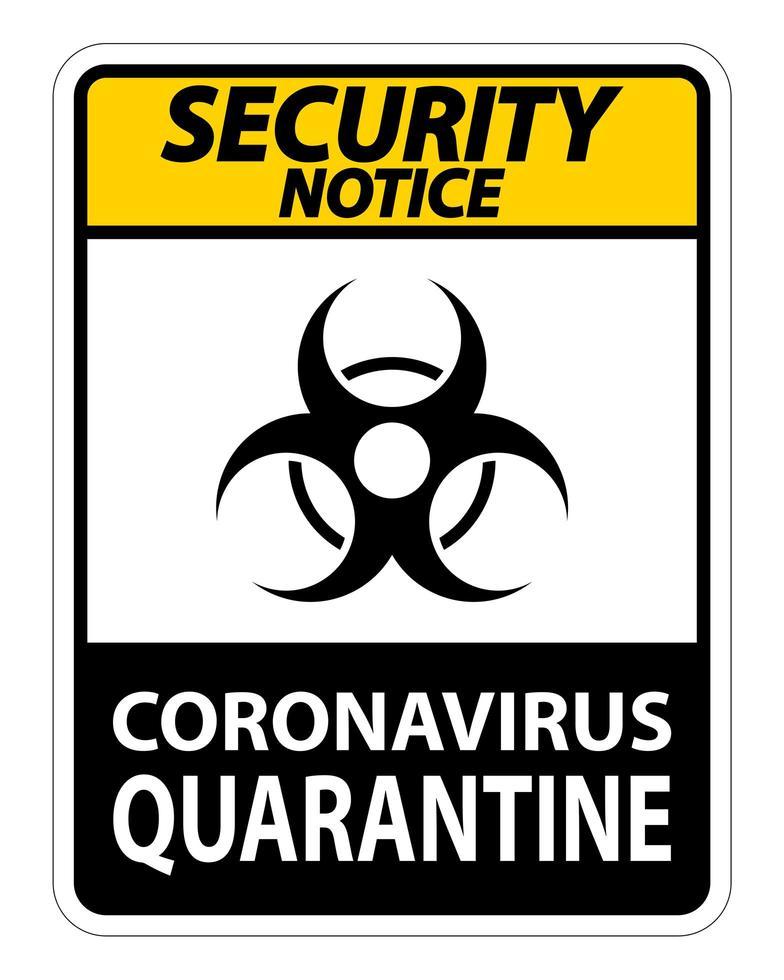 '' Sicherheitshinweis Coronavirus Quarantäne '' Zeichen vektor