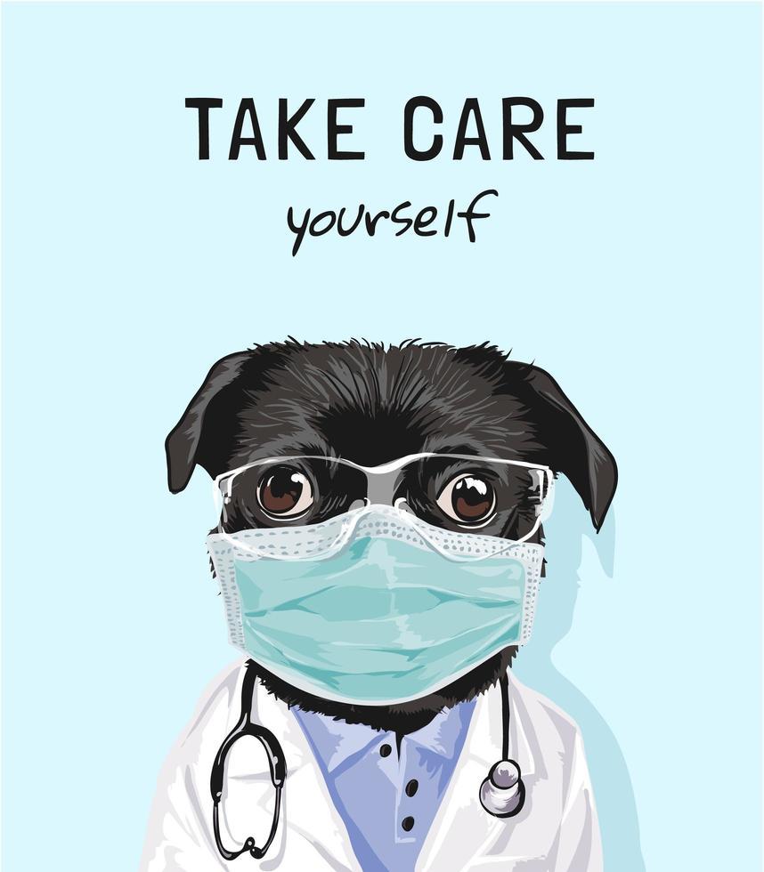Pass auf dich auf mit maskiertem Hund im Arztkostüm vektor