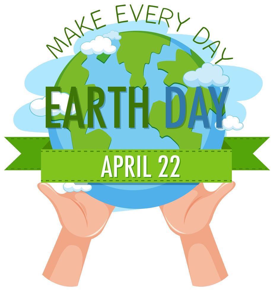 mache jeden Tag Earth Day Banner vektor