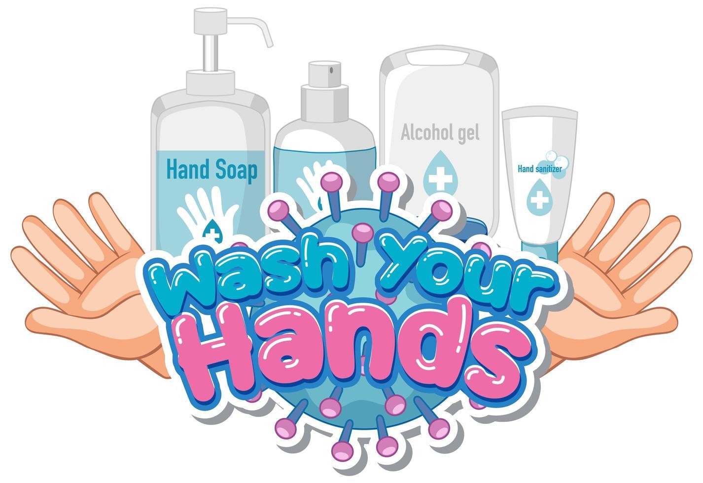 Schriftart für Wort waschen Sie Ihre Hände mit Seife und sauberen Händen vektor
