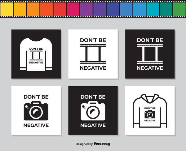 Filmremsa och fotokamera med slogan Var inte negativ vektor