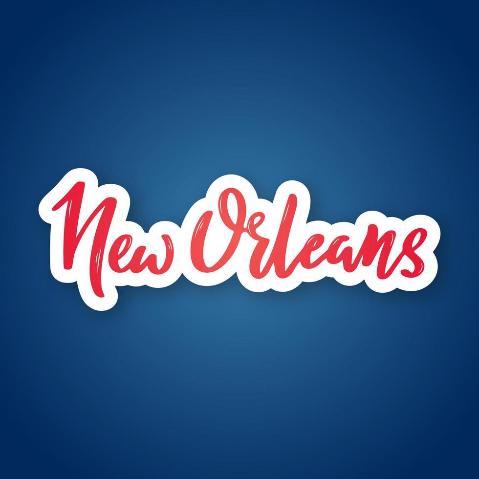 New Orleans Hand gezeichnete Beschriftung auf Farbverlauf vektor