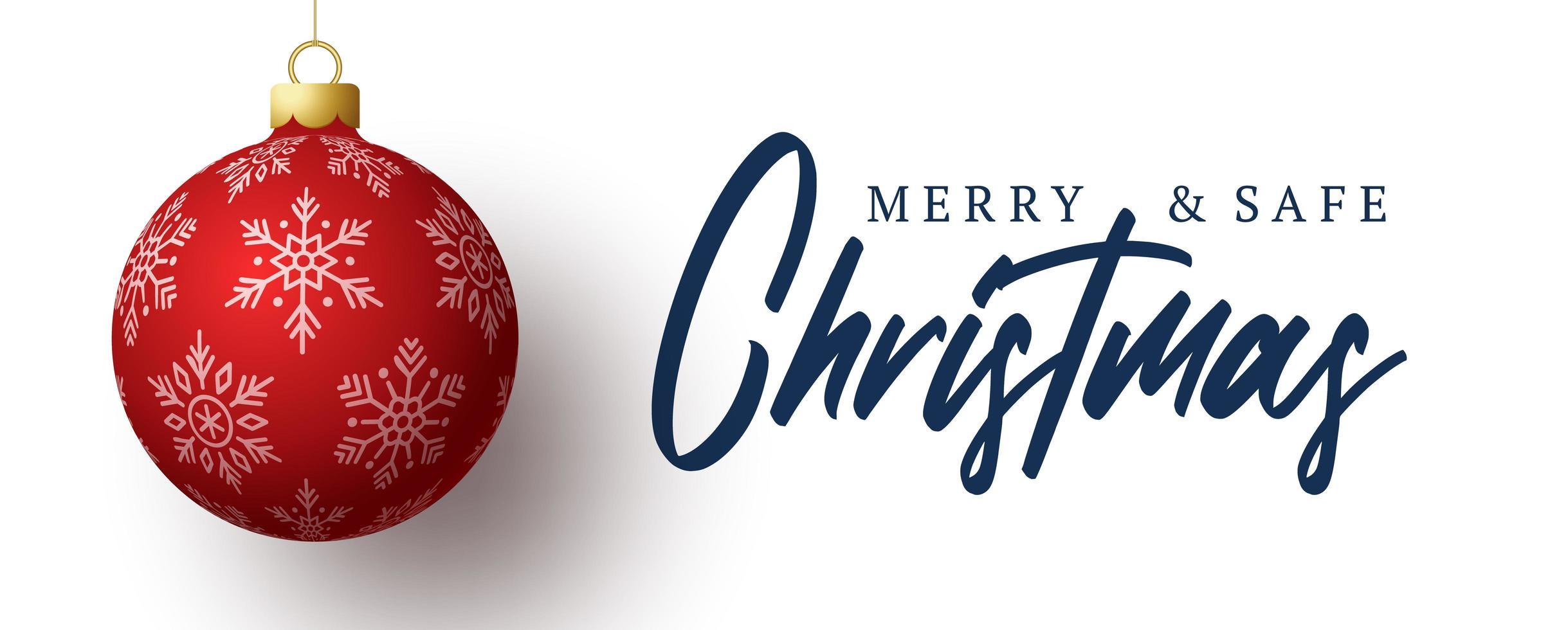 god och säker jul banner. vektorillustration med röd realistisk julgranboll och bokstäverstext. helgdagar på grund av coronavirus vektor