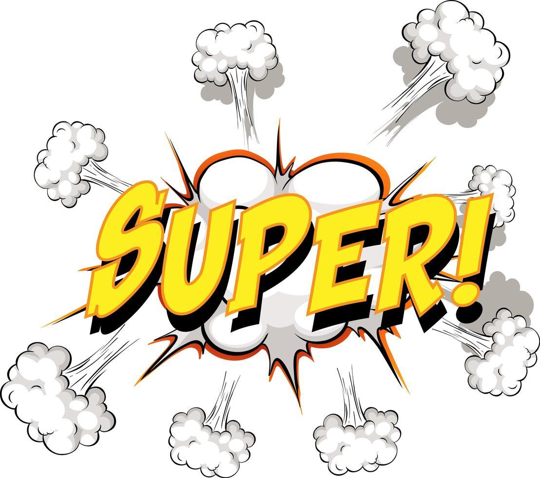 Comic-Sprechblase mit super Text vektor