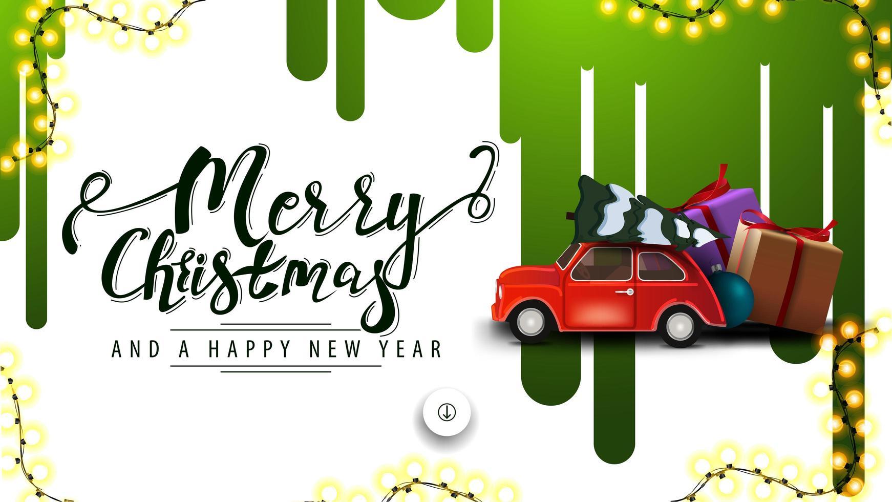 god jul och gott nytt år, vit rabatt banner med gröna färger på den vita väggen och röd veteranbil som bär julgran vektor