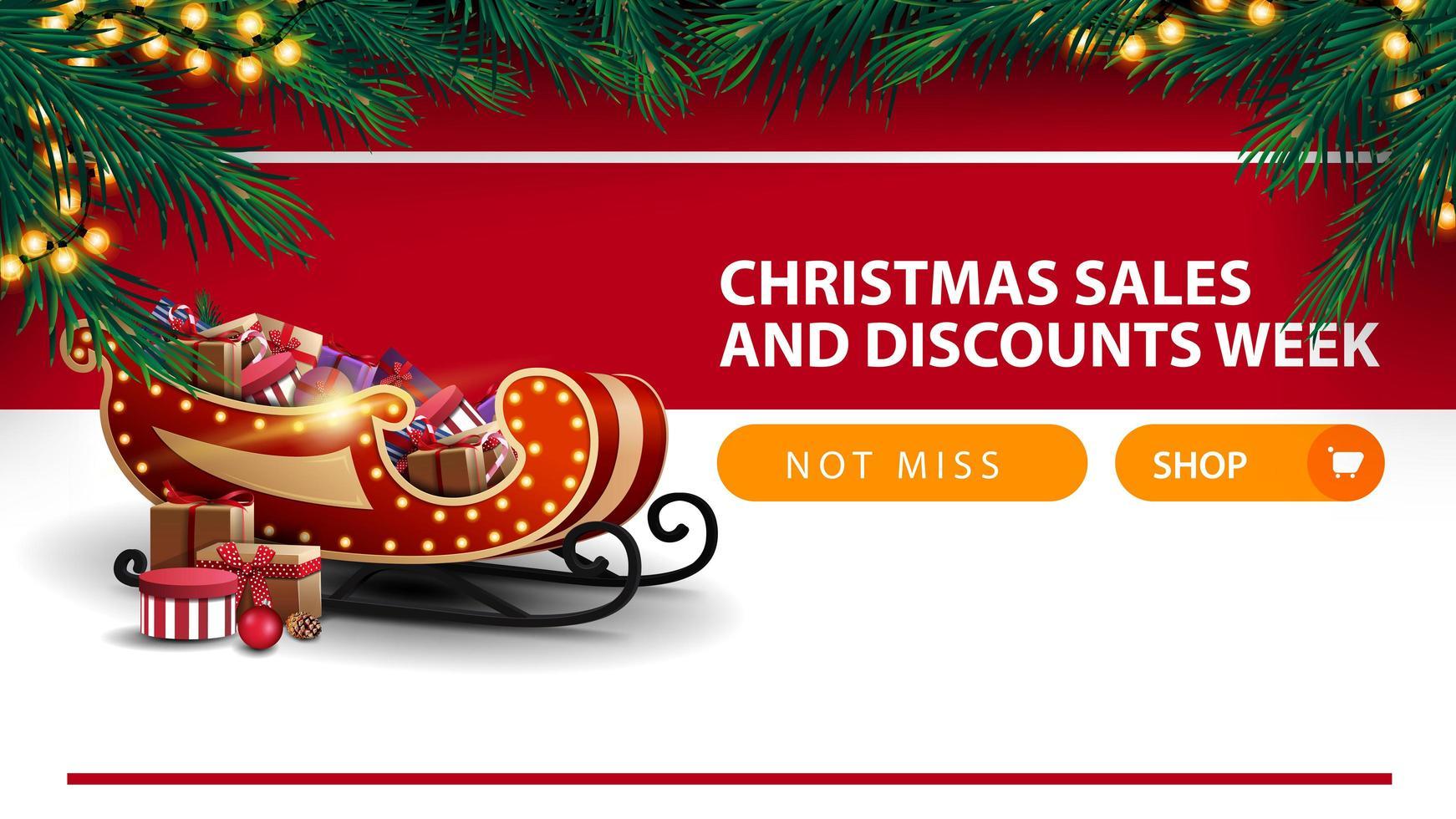 Weihnachtsverkauf und Rabattwoche, weißes und rotes Rabattbanner mit Knopf, Rahmen des Weihnachtsbaumes, Girlande, Querstreifen und Weihnachtsschlitten mit Geschenken vektor