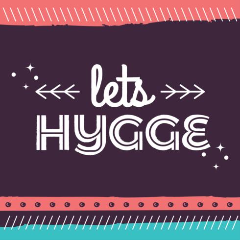 Låt oss Hyggeaffisch vektor