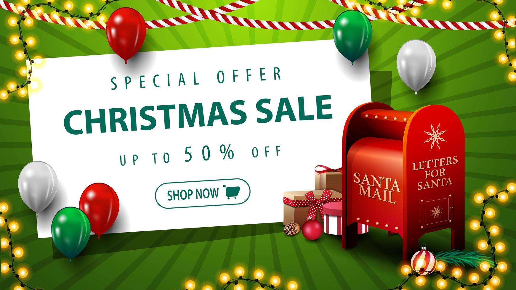 specialerbjudande, julförsäljning, upp till 50 rabatt, grön rabattbanner med ballonger, krans, vitbok och santa brevlåda med presenter vektor