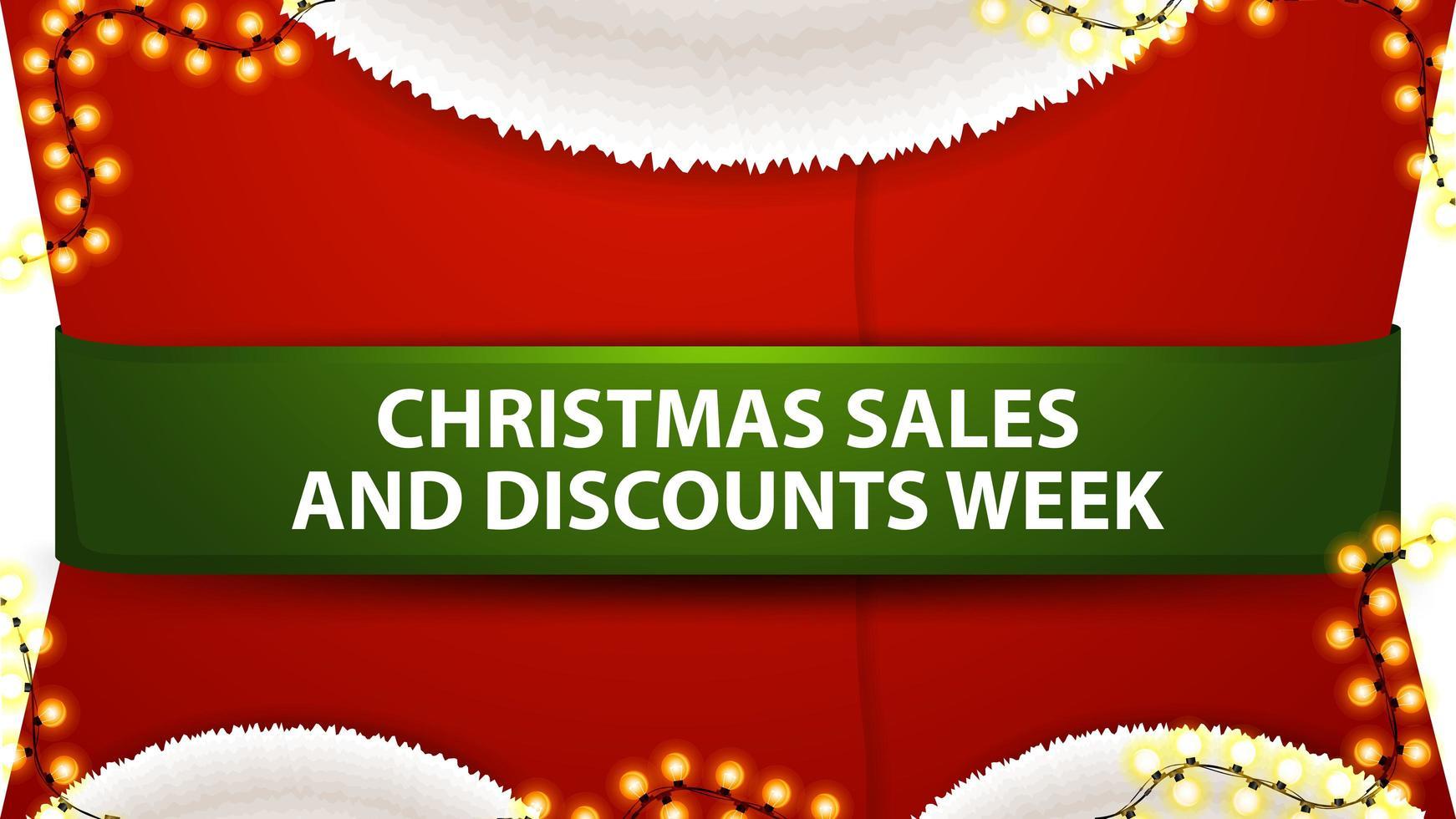 Weihnachtsverkauf und Rabattwoche, rotes Rabattbanner in Form eines Weihnachtsmannkostüms mit grünem Band vektor