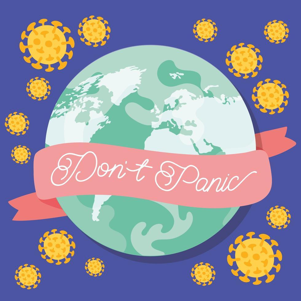 Keine Panik-Schriftzugskampagne mit Planetenerde und covid19-Partikeln vektor