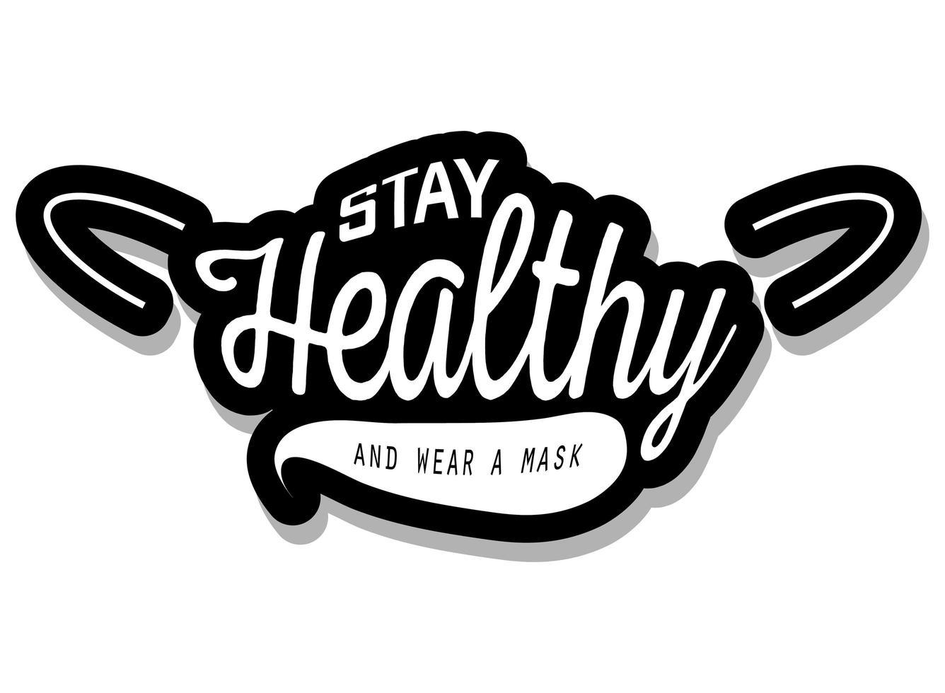 Bleib gesund und trage eine Maske vektor