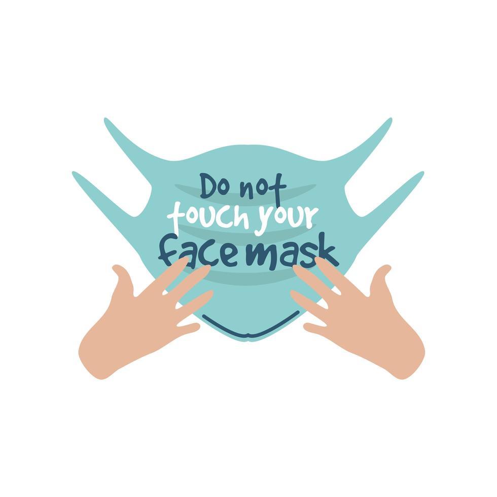 vidrör inte din ansiktsmask, händerna vidrör masken vektor
