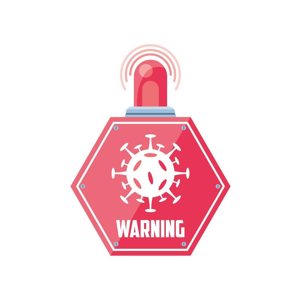 varningsskylt, coronavirus sjukdom eller covid 19 med röd siren vektor