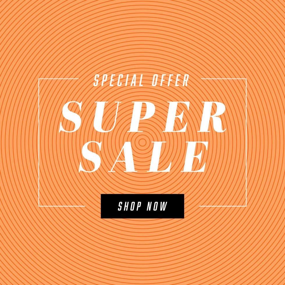 super försäljning banner mall design, stor försäljning specialerbjudande. slutet av säsongen specialerbjudande banner. vektor
