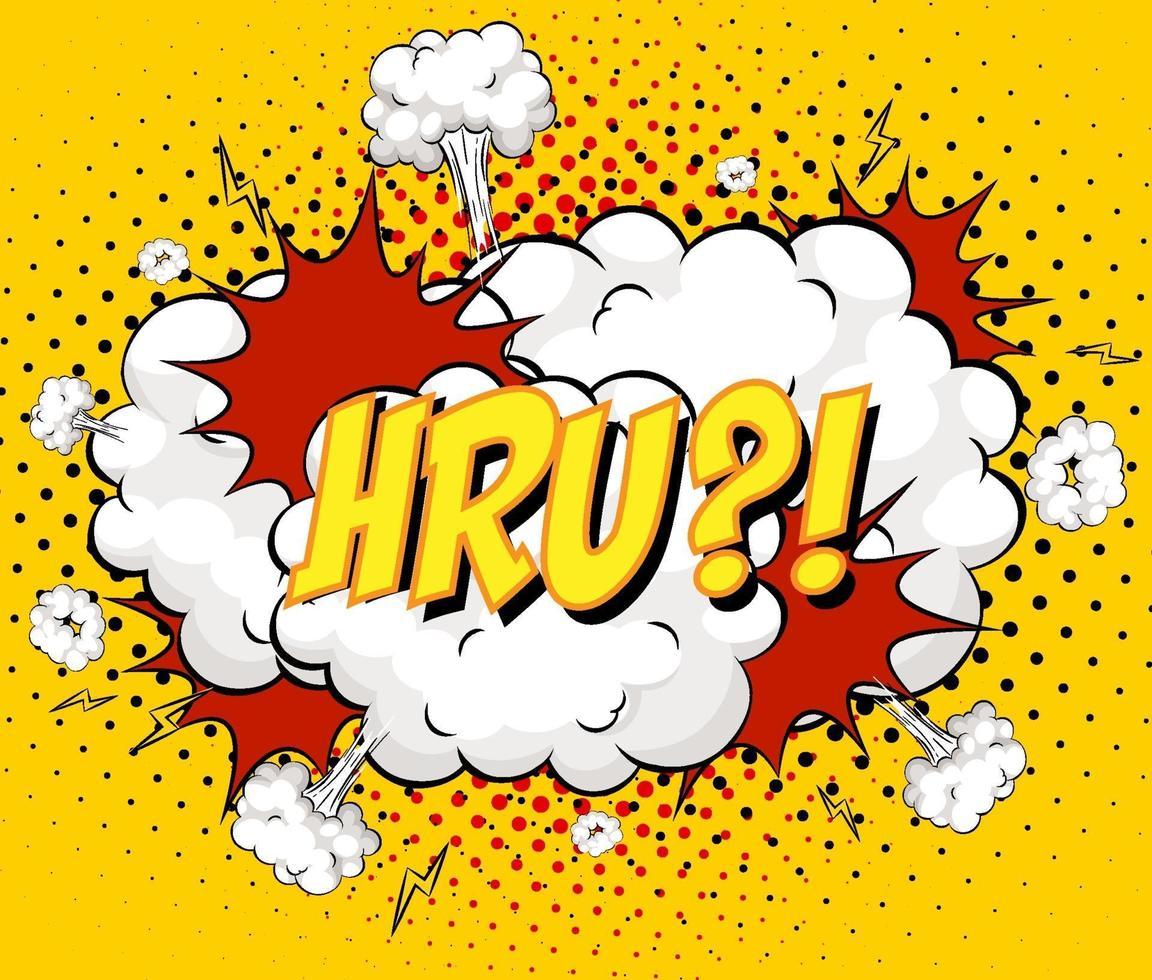 hru Text auf Comic-Wolkenexplosion auf gelbem Hintergrund vektor