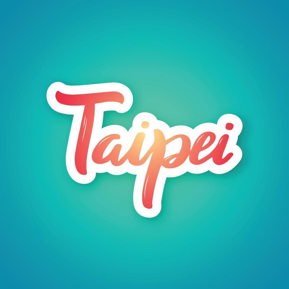 Taipeh - handgeschriebener Name der Stadt. Aufkleber mit Beschriftung im Papierschnittstil. vektor