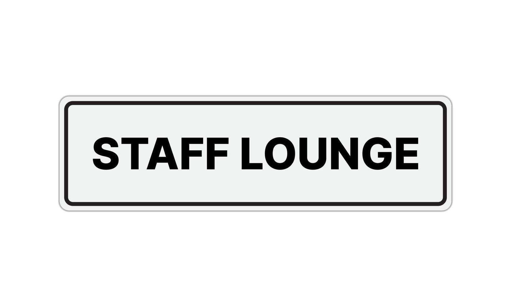 Zeichen Mitarbeiter Lounge isoliert auf weißem Hintergrund. vektor