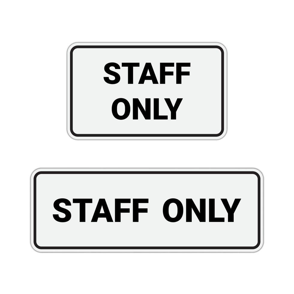 Zeichen kein Eintrag und Personal nur auf weißem Hintergrund isoliert. vektor