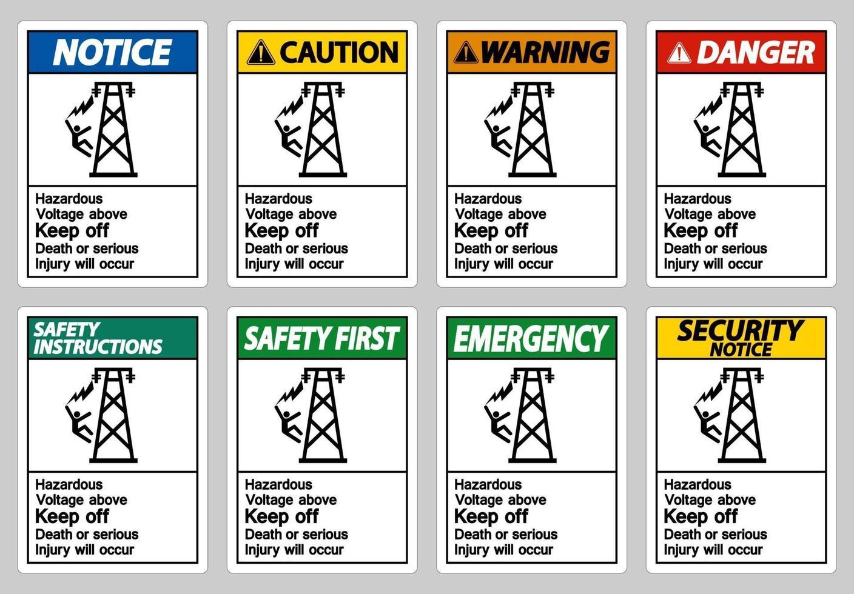 farlig spänning ovanför håll ut dödsfall eller allvarlig skada kommer att uppstå teckenuppsättning vektor
