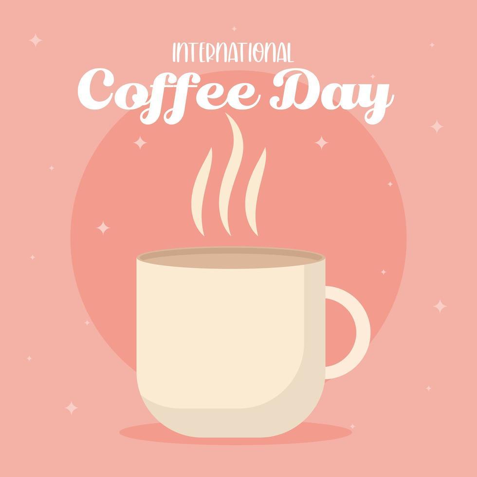 internationell kaffedag med varm muggvektordesign vektor