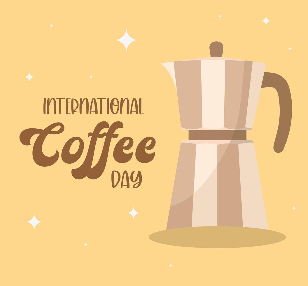 internationaler Kaffeetag mit Kesselvektorentwurf vektor
